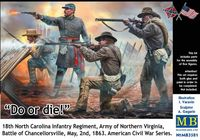 Do or die! 18th North Carolina Infantry Regiment, Army of Northern Virginia, Battle of Chancellorsville, May, 2nd, 1863. American Civil War Series.