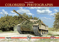 Colorized Photographs - AFV 1 - Janusz Skulski