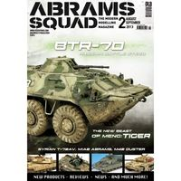 Abrams Squad nr 2/2013 - BTR-70 Russian Battle Steed, The new Beast of Meng: Tiger, Syrian T-72AV, M1A2 Abrams, M42 Duster