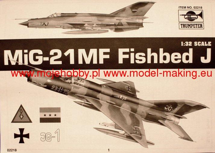 Trumpeter 02218 1//32 MIG-21MF Fishbed J