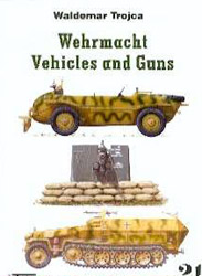 Wehrmacht Vehicles and Guns nr 21 - Waldemar Trojca - Image 1