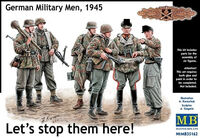 Lets stop them here! German Military Men, 1945
